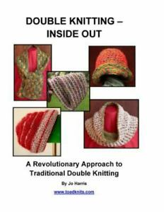 Double Knitting Inside Out: A Revolutionary Approach to Traditional Double ... $16.64