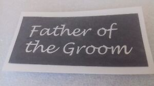10 - 400 Father of the Groom stencils for etching on glass hobby craft  wedding