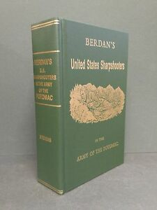 Civil War BERDANS SHARPSHOOTERS Army of the Potomac NEW hardcover 1984 $19.95