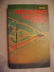 1979 Book SPEER RELOADING MANUAL NUMBER TEN FOR RIFLE AND PISTOL