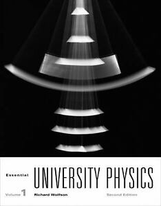 Essential University Physics (2nd Edition) by Wolfson, Richard