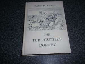 Book. The Turf-Cutter's Donkey. Patricia Lynch. Jack Yeats Illustrator 1934 1st