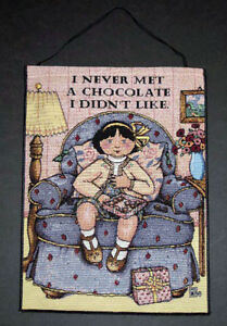 I Never Met A Chocolate I Didn#x27;t Like Bannerette Wall Hanging Mary Engelbreit