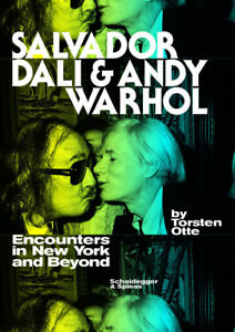 SALVADOR DALI and ANDY WARHOL: Encounters in New York and Beyond 2016 HB NEW $45.00
