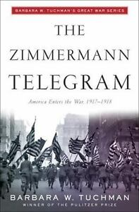 The Zimmermann Telegram by Tuchman, Barbara W.