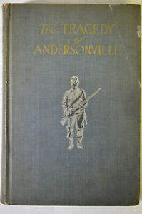Tragedy of Andersonville: Trial Captain Henry Wirz Chipman1911ClothCivil War $45.00