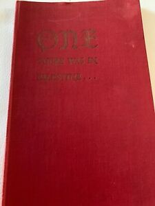 Ralph Bradford ONE THERE WAS IN PALESTINE 1949 Christian book