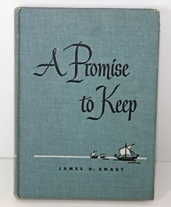 A Promise to Keep by James D. Smart 1949 Christian Children#x27;s Stories HB Blue VG