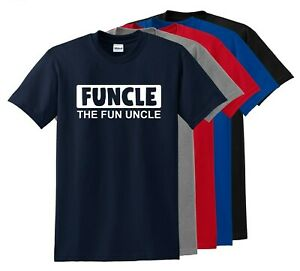 FUNCLE T Shirt The Fun Uncle Funny Humor Family Best Uncle