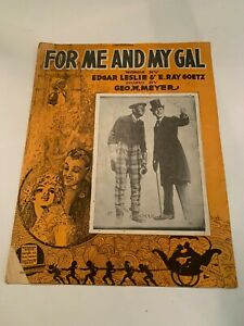 1917 For Me And My Gal by Bowman Bros. Sheet Music $6.50