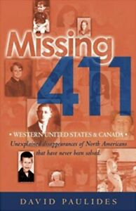 Missing 411 Western US & Canada By David Paulides Paperback New
