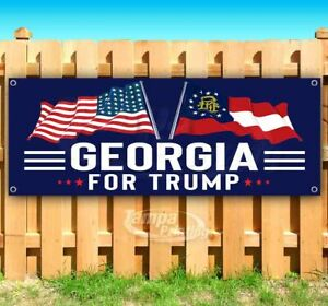 GEORGIA FOR TRUMP 2020 Advertising Vinyl Banner Flag Sign ELECTION