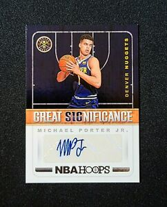 2018 19 Panini Hoops MICHAEL PORTER JR GREAT SIGNIFIGANCE AUTO RC #GS MP Nuggets $74.95