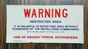 VINTAGE Military Base Commander Restricted Warning Sign Deadly Force Authorized $49.99