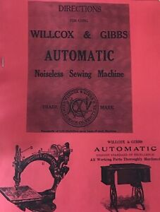 Wilcox amp; Gibbs Sewing Sewing Machine Instruction Manual Enlarged Copy $9.00