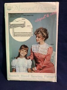 MARGARET PIERCE Square Collars FRENCH HAND SEWING SIZES CHILD 2 12 ADULT 6 16 $6.80