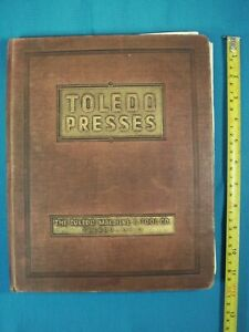 Old Machine amp; Tool Company Catalogue The Toledo Presses Machinery Dies 1930 ies $150.00