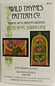 Felted Wool Sewing Case Wild Thymes Pattern # 406 Pre Owned $8.00