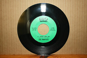 PROFILES If I Didn't Love You GOT TO BE YOUR LOVER Northern Soul 45 on DUO 7449