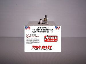 90093 * LEE 110 VOLT FURNACEMELTER THERMOSTAT * ALSO KNOWN AS PART EM1133
