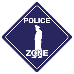 POLICE ZONE Funny Novelty Xing Sign