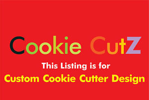 Custom Cookie Cutter Design Based on Your Sketch, Picture, Logo, Or Artwork