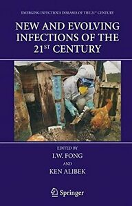 New and Evolving Infections of the 21st Century (Emerging Infectious Diseases of