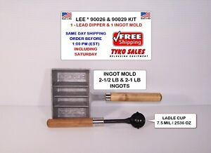 90026 LEE PRECISION LEAD DIPPER LADLE and 90029 LEE INGOT MOLD KIT * NEW!