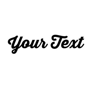 YOUR TEXT Vinyl Decal Sticker Car Window CUSTOM NAME Personalized Lettering C $2.00