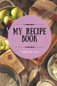 My Recipe Book: Blank Cookbook 100 Pages Plum 6x9 inches (Create Your Own Coo