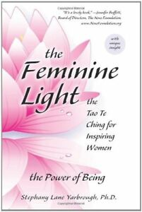 NEW The Feminine Light: The Tao Te Ching for Inspiring Women