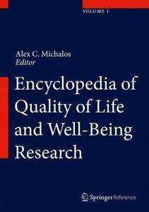 NEW Encyclopedia of Quality of Life and Well-Being Research