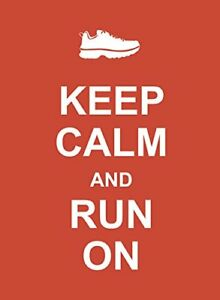 NEW Keep Calm and Run On by Summersdale