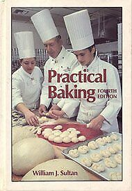 NEW Practical baking by William J Sultan