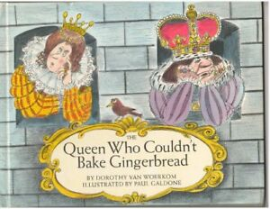 NEW The Queen Who Couldn't Bake Gingerbread by Dorothy Van Woerkom
