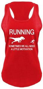 Comical Shirt Ladies Running Sometimes We Need Little Motivation Funny Racerback