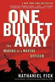 NEW One Bullet Away - The Making Of A Marine Officer by Nathaniel Fick