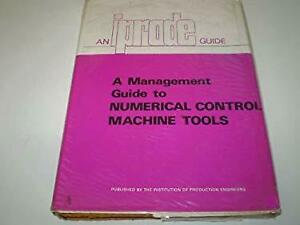 Management Guide to Numerical Control Machine Tools
