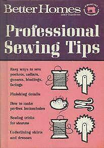 Professional Sewing Tips Better Homes amp; Gardens $4.65