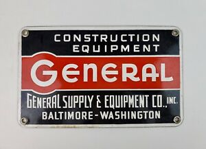Authentic General Supply & Equip Construction porcelain sign work site Baltimore