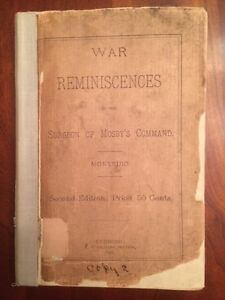 RARE 1890 War Reminiscences by the Surgeon of Mosby's Command, Confederate, CSA