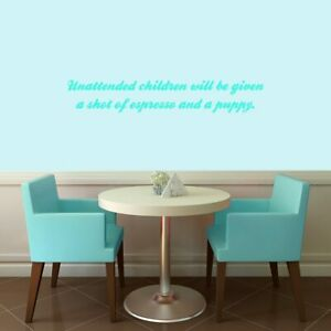 Unattended Children Wall Decal Funny Quote Entryway Dining Kids Wall Art