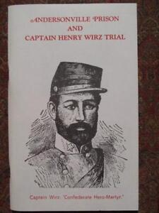 SIGNED ANDERSONVILLE PRISON AND CAPTAIN HENRY WIRZ TRIAL 1965 $33.00