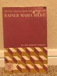 Translations from Poetry of Rainer Maria Rilke, Mary D. Herter Norton HC/DJ 1938