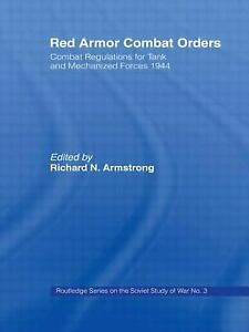 Red Armour Combat Orders : Combat Regulations for Tank and Mechanized Forces 194 $37.22