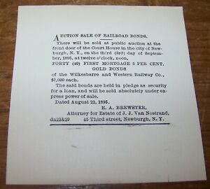 1895 ANTIQUE SALE WILKESBARRE WESTERN RAILWAY BONDS AUCTION NOTICE NEWBURGH NY