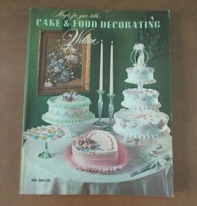 Vintage 1971 Wilton Cake & Food Decorating Book 192 Pages Good Condition