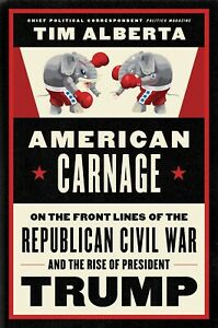 American Carnage: On the Front Lines of... by Tim Alberta (Kindle,PD F,Epub)