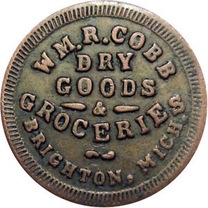 1863 Brighton Michigan Civil War Token Wm R Cobb R9 Rare Merchant