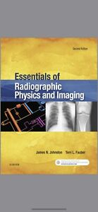 Essentials of Radiographic Physics and Imaging, 2e 2nd Edition
